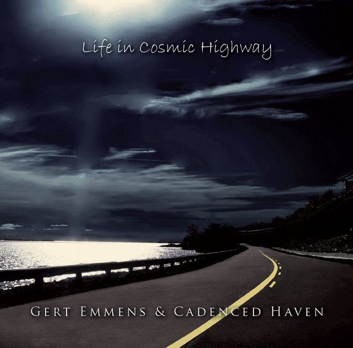 Gert Emmens and Cadenced Haven - Life In Cosmic Highway