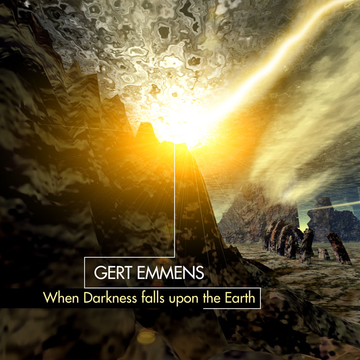 Gert Emmens - When Darkness Falls Upon The Earth